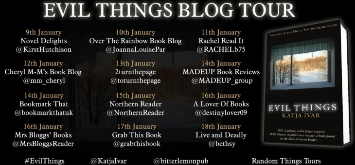 Blog Tour-'Evil Things' by Katja Ivar