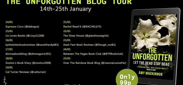 Blog Tour- 'The Unforgotten' by Amy MacKinnon