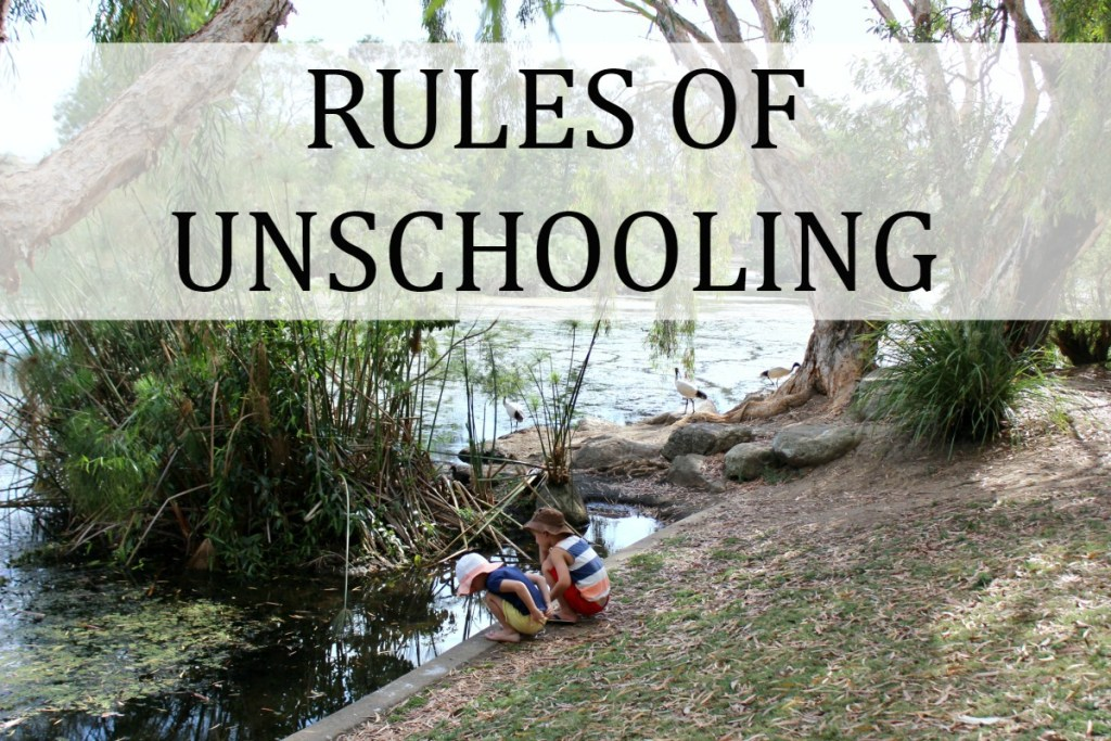 Rules of Unschooling