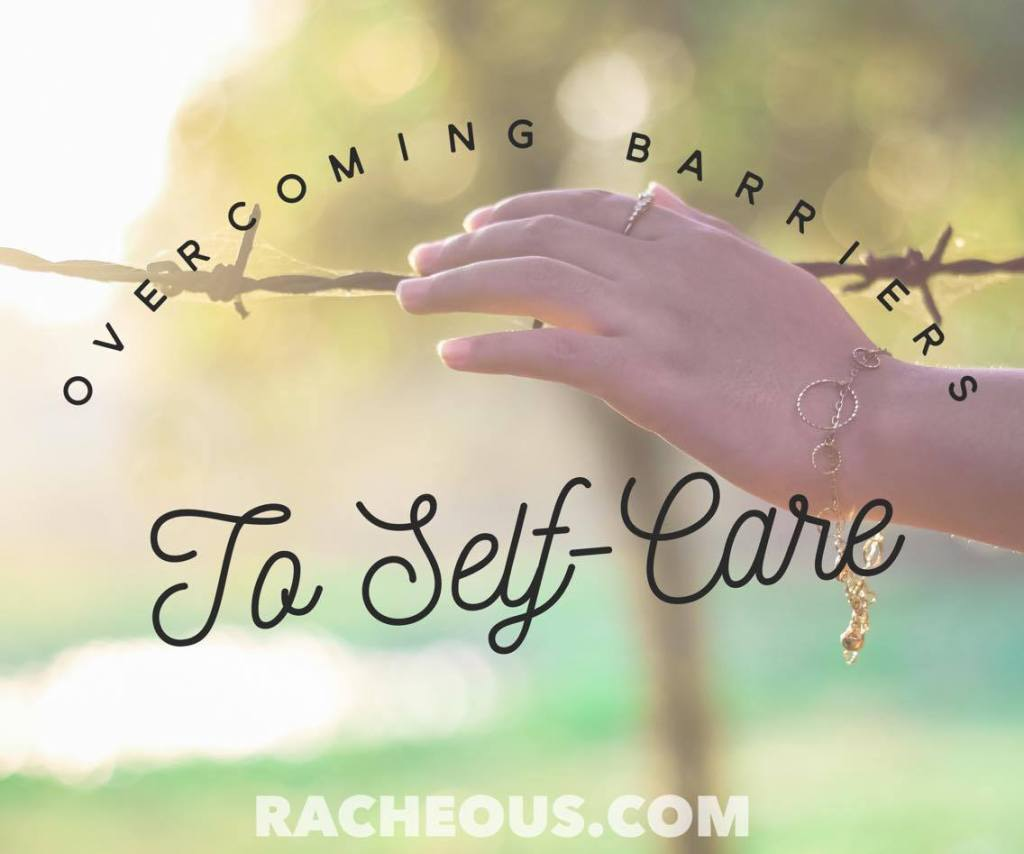 Overcoming Barriers to Self-care