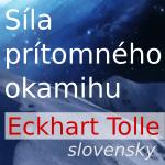 Audio kniha – Eckhart Tolle: Síla prítomného okamihu [SK]