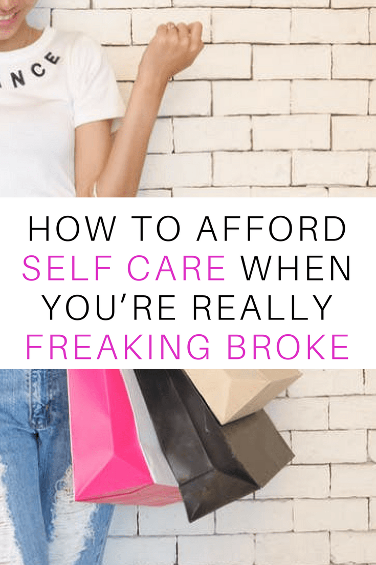 how to afford self care when you're broke