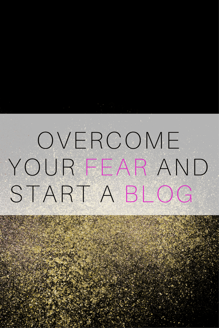 Overcome feat and start a blog