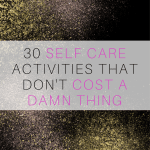 30 Free Self Care Activities