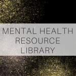 Mental Health Resource Library