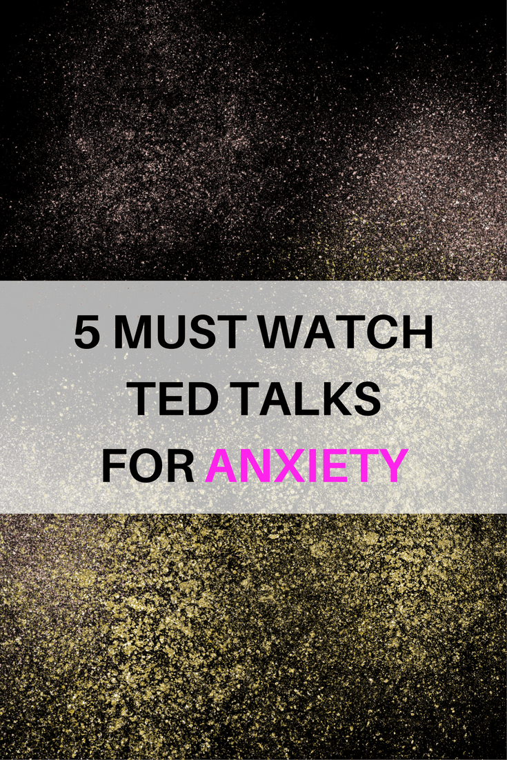 TED Talks about anxiety