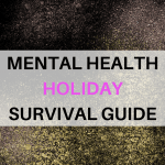 Mental Health Holiday Survival Guide