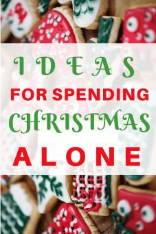 Ideas for celebrating and spending Christmas alone #mentalhealth #holidays #christmas