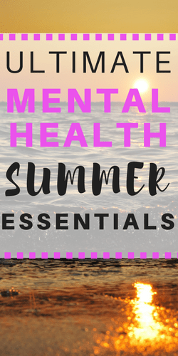 Summer Mental Health Essentials