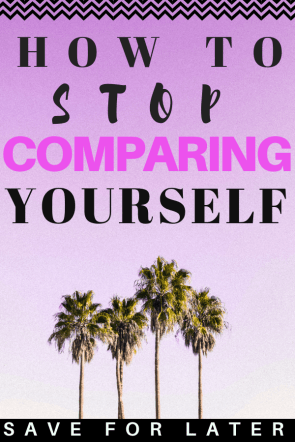 Self Image Issues: Stop Comparing Yourself to Others. Tips to cope with self image issues. #selfimage #mentalhealth