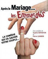 apres le mariage les emmerdes