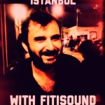 Postcards from Istanbul by Adrian Shephard – Interview with Ahmet from Fitisound