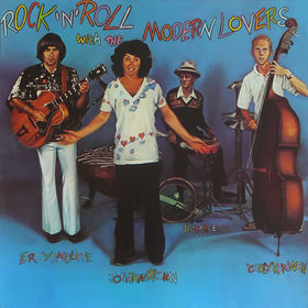 jonathan_richman_and_the_modern_lovers_-_rock_n_roll_with_the_modern_lovers