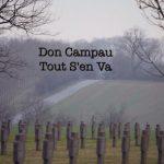 Don Campau – Tout S'en Va