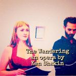 The Wandering, an opera by Ken Shakin