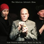 The Nikolas Schreck Show – From Prussia With Love: Music to Spy By