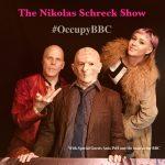 The Nikolas Schreck Show – #OccupyBBC