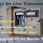 15 August – 21.00BerlinTime – Live show with Christian Schiefner