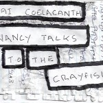 Dai Coelacanth – Nancy talks to the Crayfish