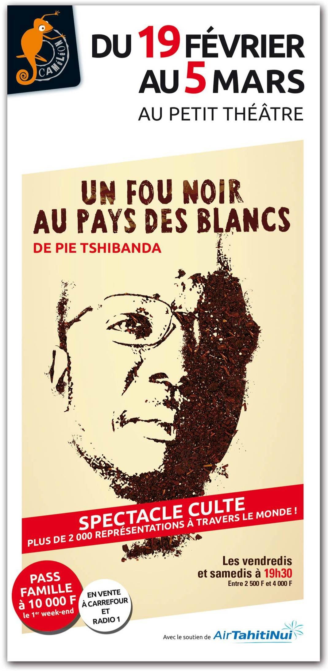 Un Fou Noir Au Pays Des Blancs : blancs, BLANCS, Radio1, Tahiti