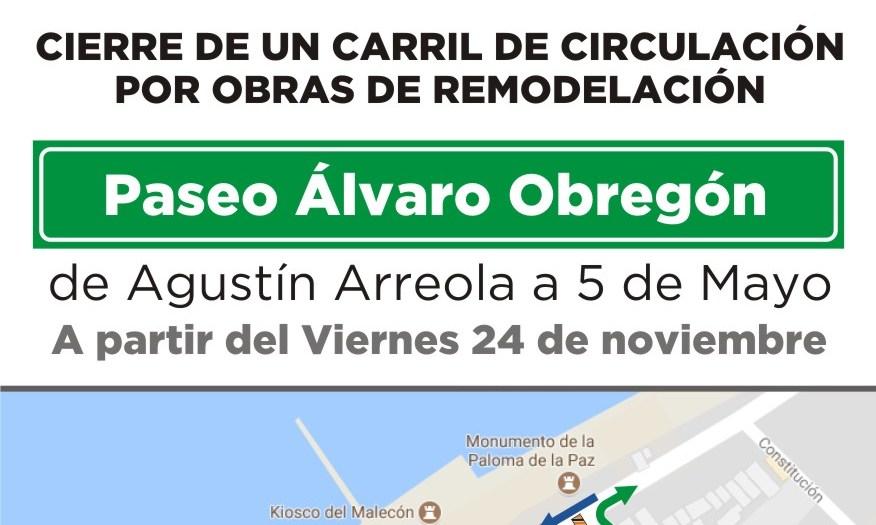 CIERRE DE VIALIDADES POR REMODELACIÓN DE PASEO ÁLVARO OBREGÓN