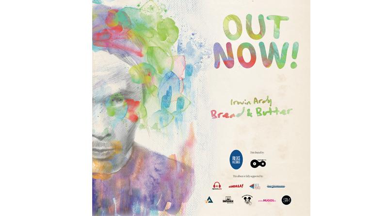 """Gitaris Bangkutaman, Irwin Ardy, Sekarang Bernyanyi Di Album Solo Berjudul """"Bread and Butter"""""""