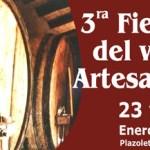 3ª Fiesta del Vino Artesanal en  Cafayate