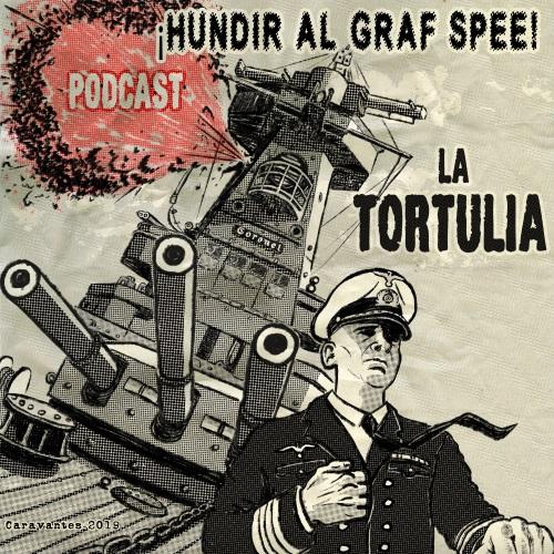 La Tortulia #185 – ¡Hundir al Graf Spee!