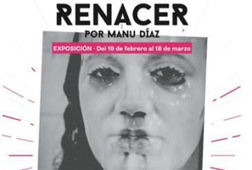 Manu Díaz presenta su nueva exposición «Renacer»