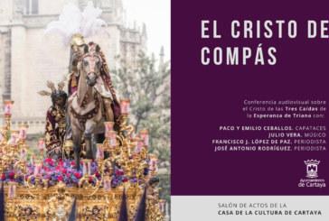 Reportaje | Conferencia Cofrade «Cristo del Compás»