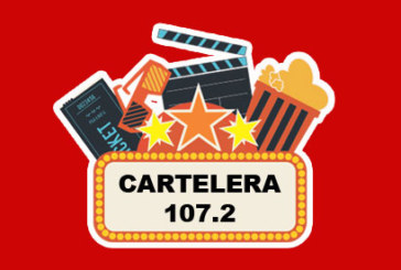 Cartelera 107.2 – Cine y Estrenos – (09-11-2018)