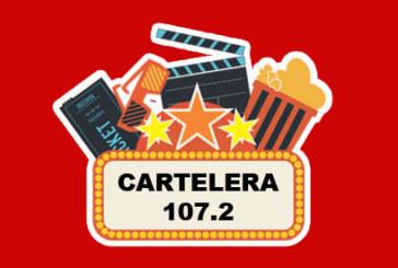 Cartelera 107.2 – Cine y Estrenos – (28-06-2019)