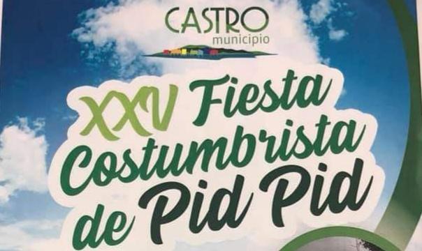 Castro: Pid Pid realizará su tradicional fiesta costumbrista.