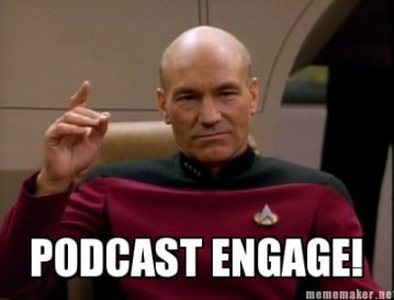 Podcast engage!