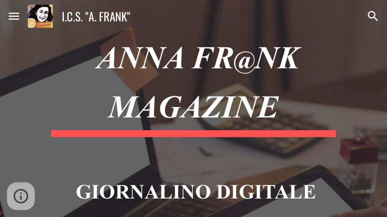 """""""Anna Fr@nk Magazine"""" giornale digitale dell'Istituto Anna Frank di Agrigento"""