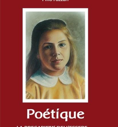 Poétique  la precarietà dell'essere …
