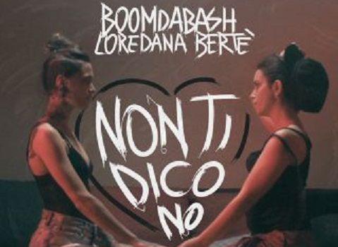 Boomdabash e Loredana Bertè - Non ti dico no