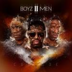Boyz II Men's New Album is On a Collision Course with Success