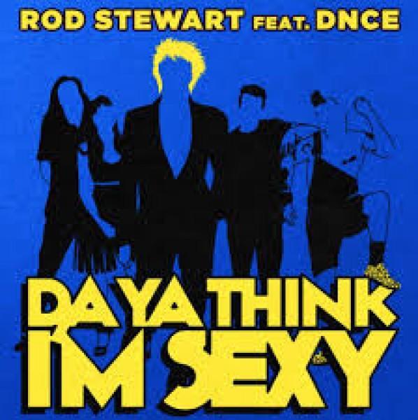 Da ya thing i'm sexy, il successo di Rod Stewart in salsa DNCE.