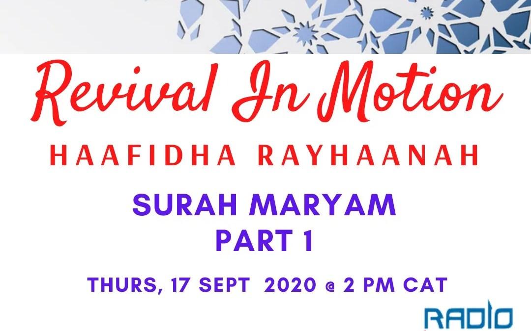 REVIVAL IN MOTION: SURAH MARYAM PART 2