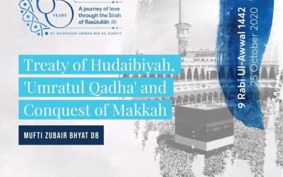 Treaty of Hudaibiyah 'Umratul Qadha' and Conquest of Makkah