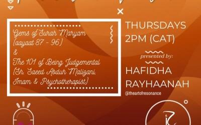 Revival in Motion: Gems of Surah Maryam (Aayaat 87-96 & The 101 of Being JudgmentalBr.Saeed Abdul Malizani Imam &Psychotherapist