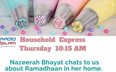 Household Express: Nazeerah Bhayat chats to us about Ramadhaan in her home