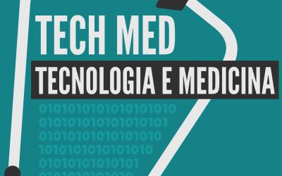 Tech Med Tecnologia e Medicina
