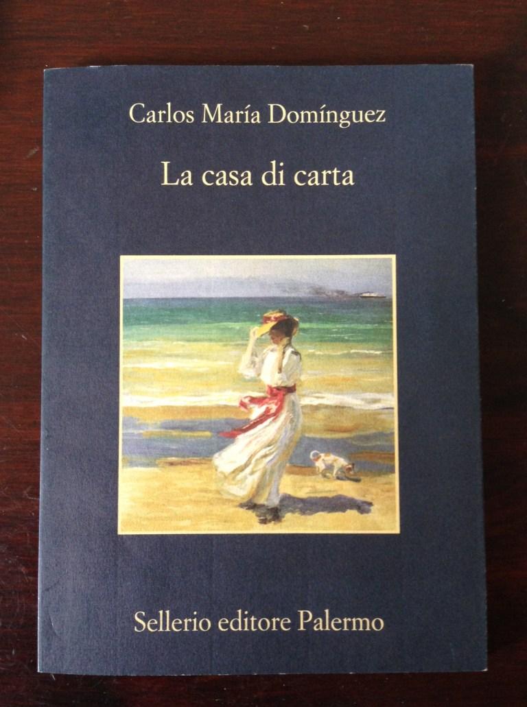 La Casa di Carta di Carlos Maria Dominguez