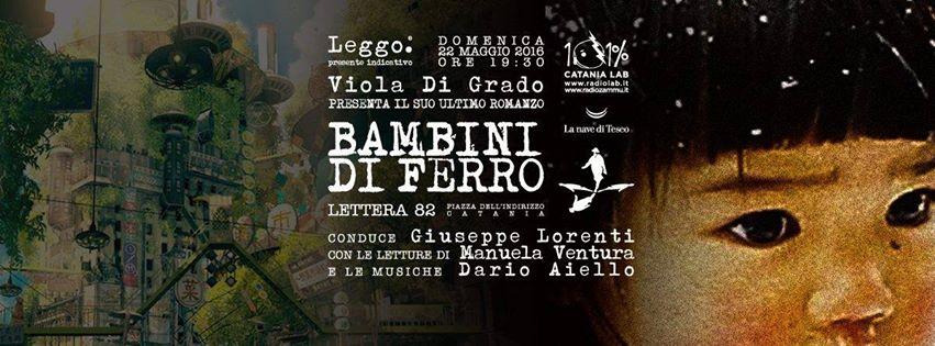 Viola Di Grado presenta Bambini di Ferro a Leggo. Presente Indicativo.