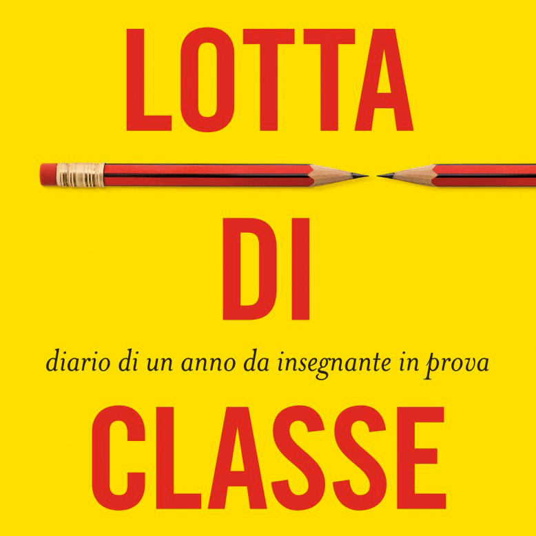 "Mario Fillioley, ""Lotta di classe"" (Minimum fax)"