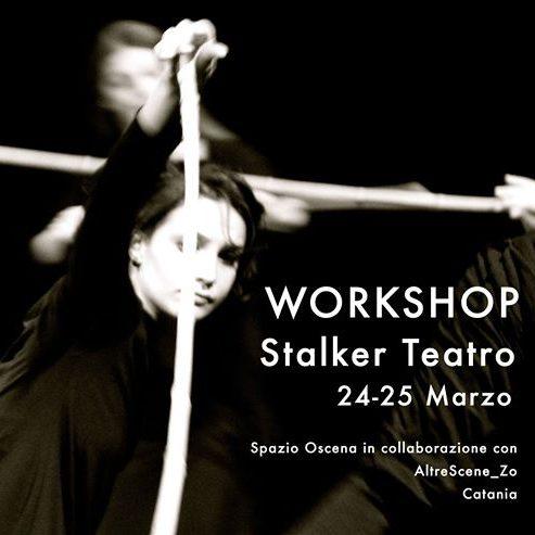 Stalker teatro: dal workshop alla scena