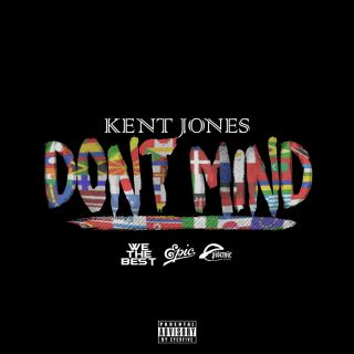 "Il singolo di debutto di KENT JONES ""DON'T MIND"""