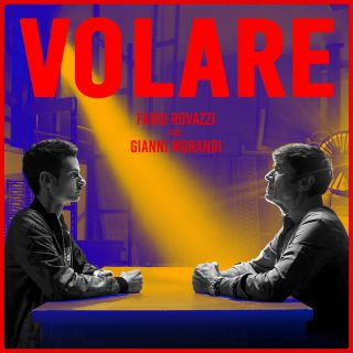 FABIO ROVAZZI - VOLARE feat. GIANNI MORANDI